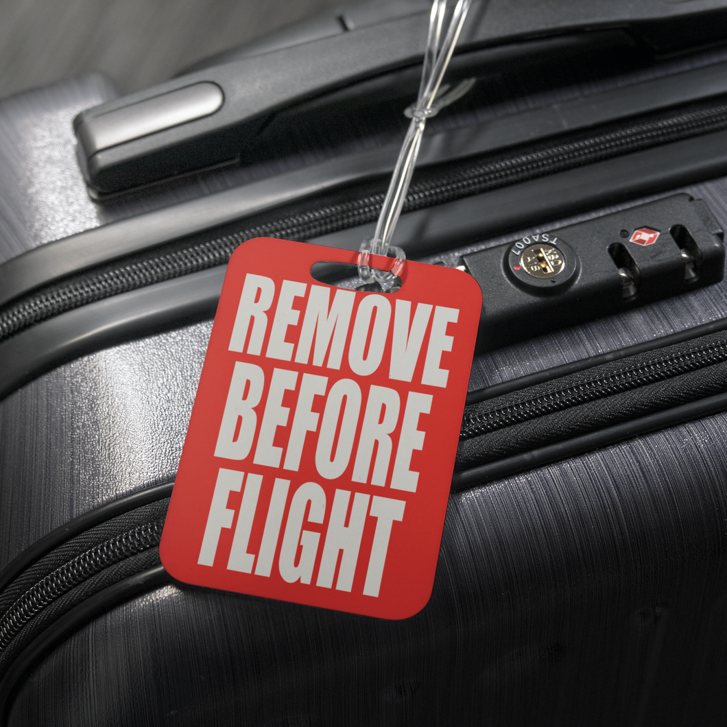 Remove Before Flight Luggage Tag – Down To Fly c5c9f6f00832