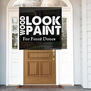 Wood Look Front Door Paints
