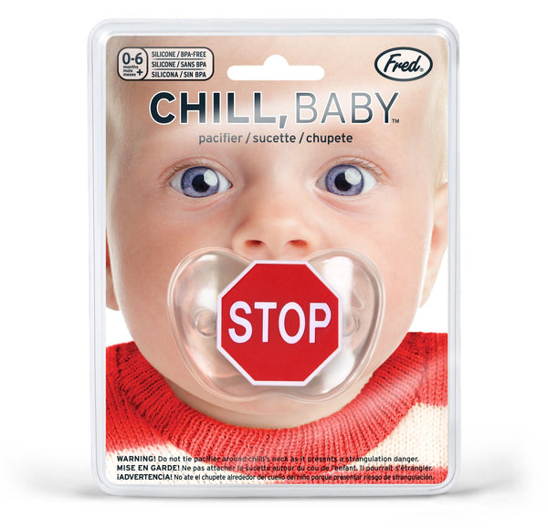 Chill Baby, Stop Sign Pacificer - Three LiL Monkeys Three LiL Monkeys