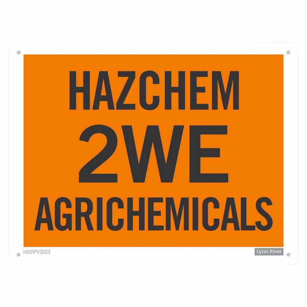 450 x 300mm PVC 'Hazchem 2WE Agrichemicals' Hazard Sign