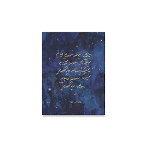 "Oh How You Shine Quote Canvas Print 12""x16"""