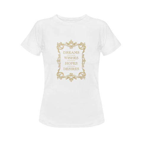 Dreams Wishes Hopes Desires Women's Shirts & Sweatshirts
