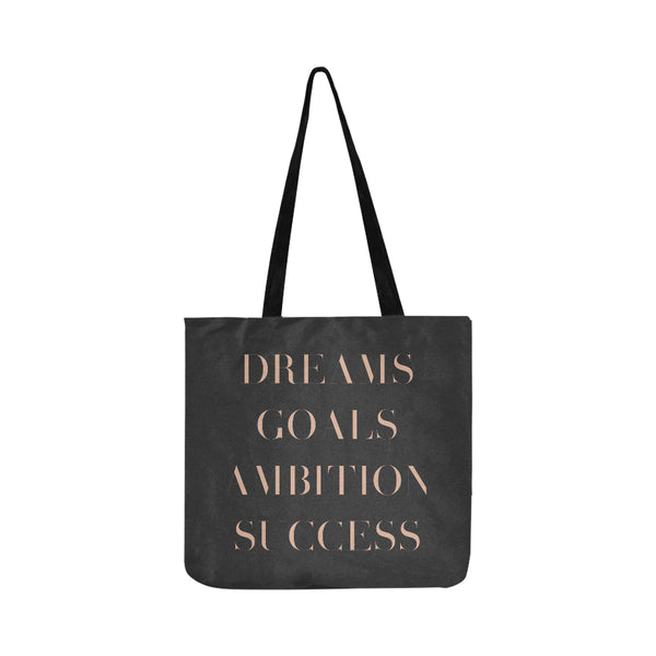 Dreams Goals Ambition Success Tote Bag
