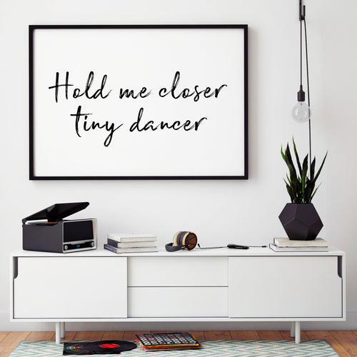 TINY DANCER PRINT