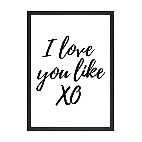 I LOVE YOU LIKE PRINT
