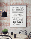 SO HUNGRY PRINT