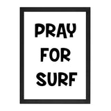 PRAY FOR SURF PRINT