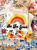 Be The Good Women's Tee