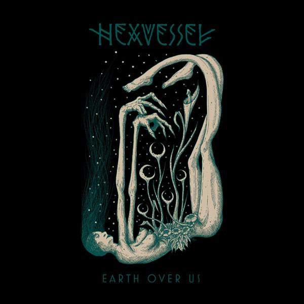 "Hexvessel ""Earth Over Us"" 7"" single"