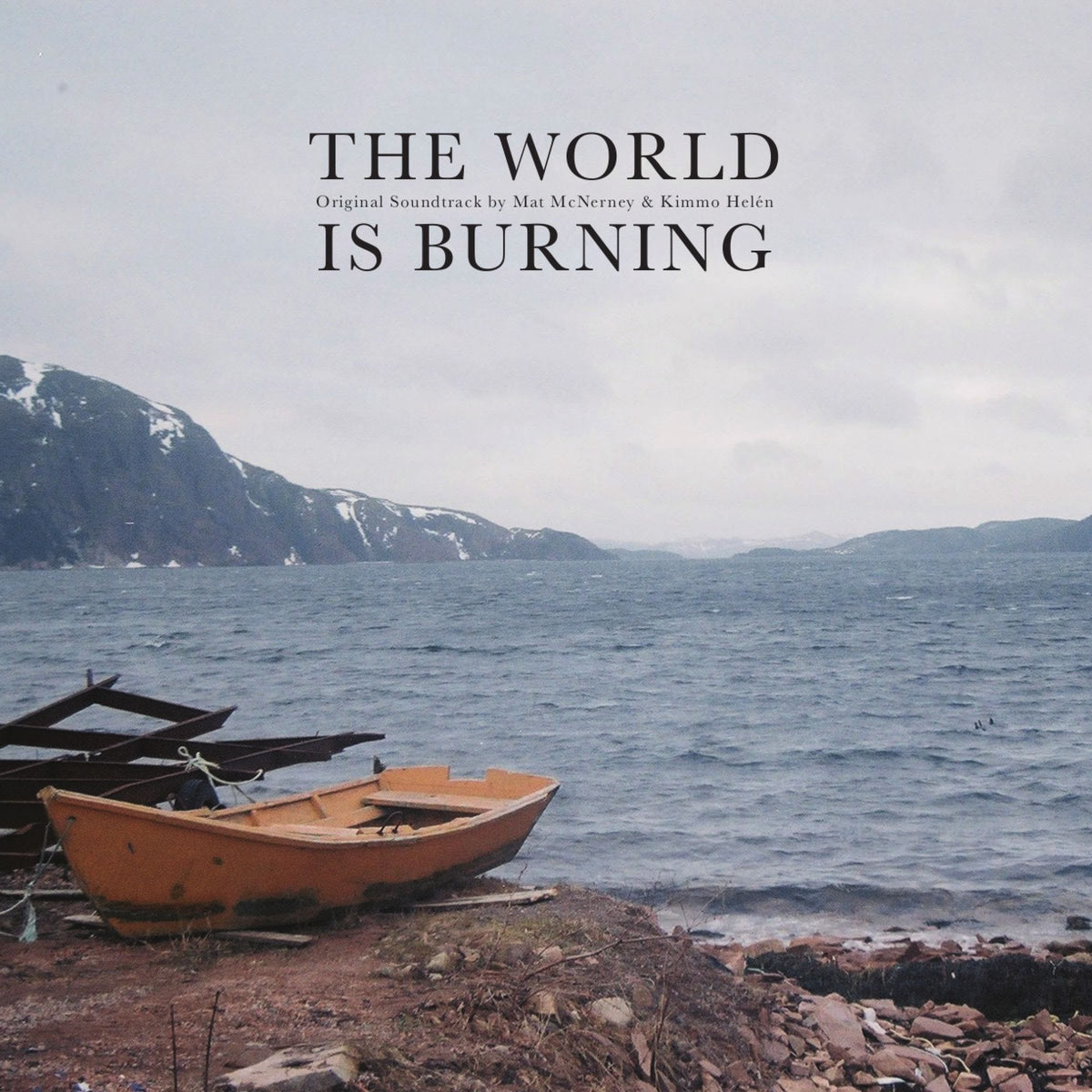 Mat McNerney & Kimmo Helén - The World Is Burning Soundtrack -CD