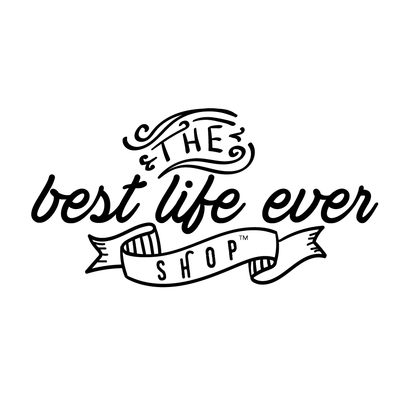 The Best Life Ever Shop