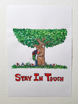 "Original""Stay in touch treehugger"""