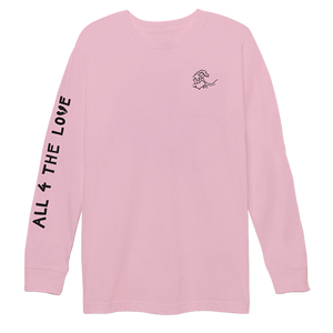 ALL 4 THE LOVE LONGSLEEVE (PINK)