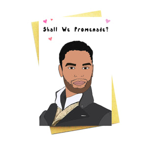 Shall We Promenade?... Bridgerton Valentine's Day Card