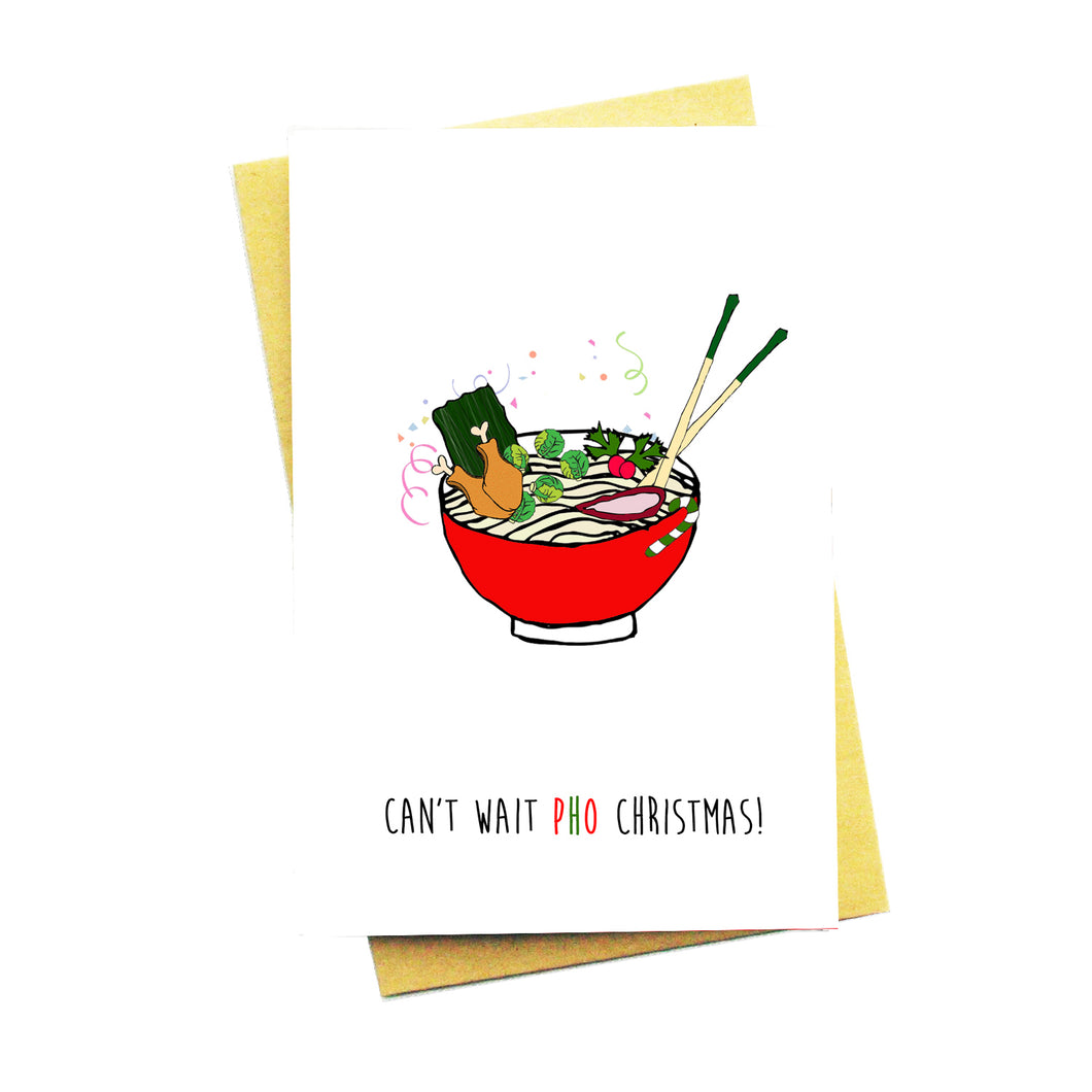 Can't Wait Pho Christmas