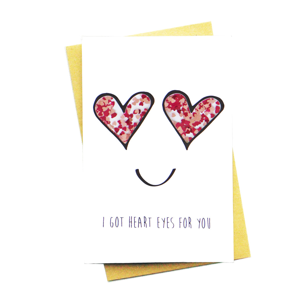 I Got Heart Eyes For You Confetti Card