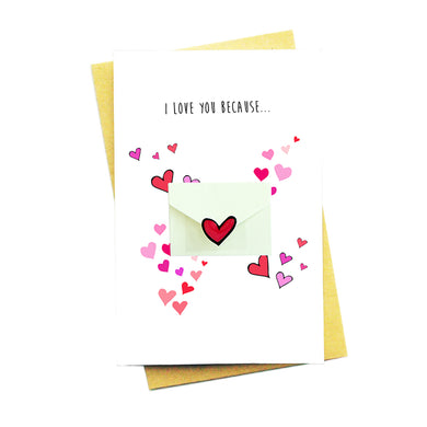 I Love You Because...Personalise Your Card