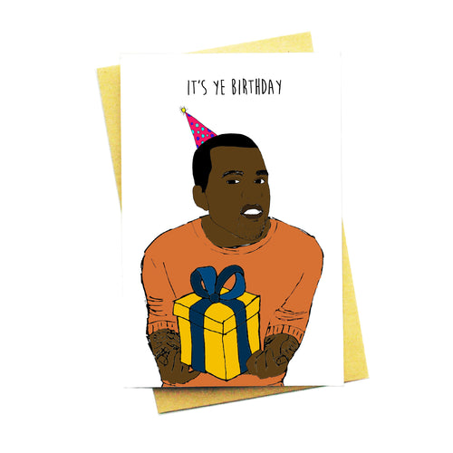 It's Ye Birthday!