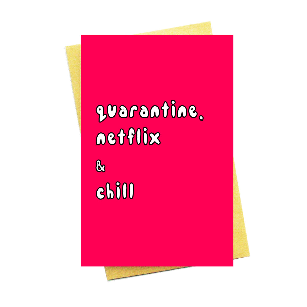 Quarantine, Netflix & Chill