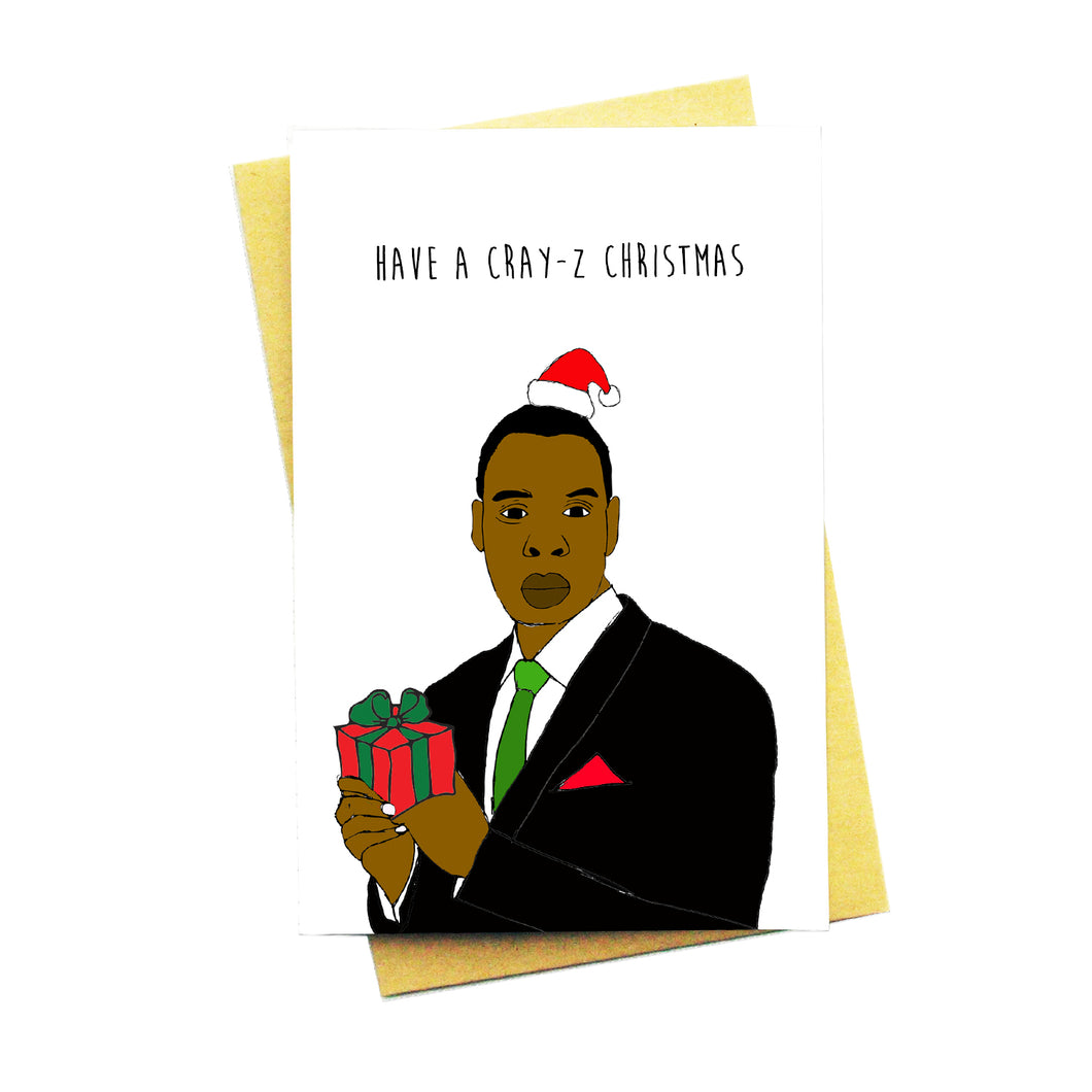 Have A Cray-Z Christmas!