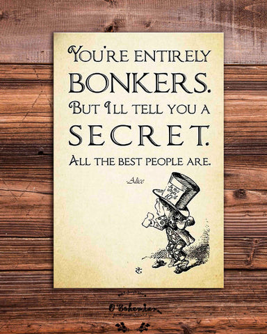 You're Entirely Bonkers Alice in Wonderland Fridge Magnet
