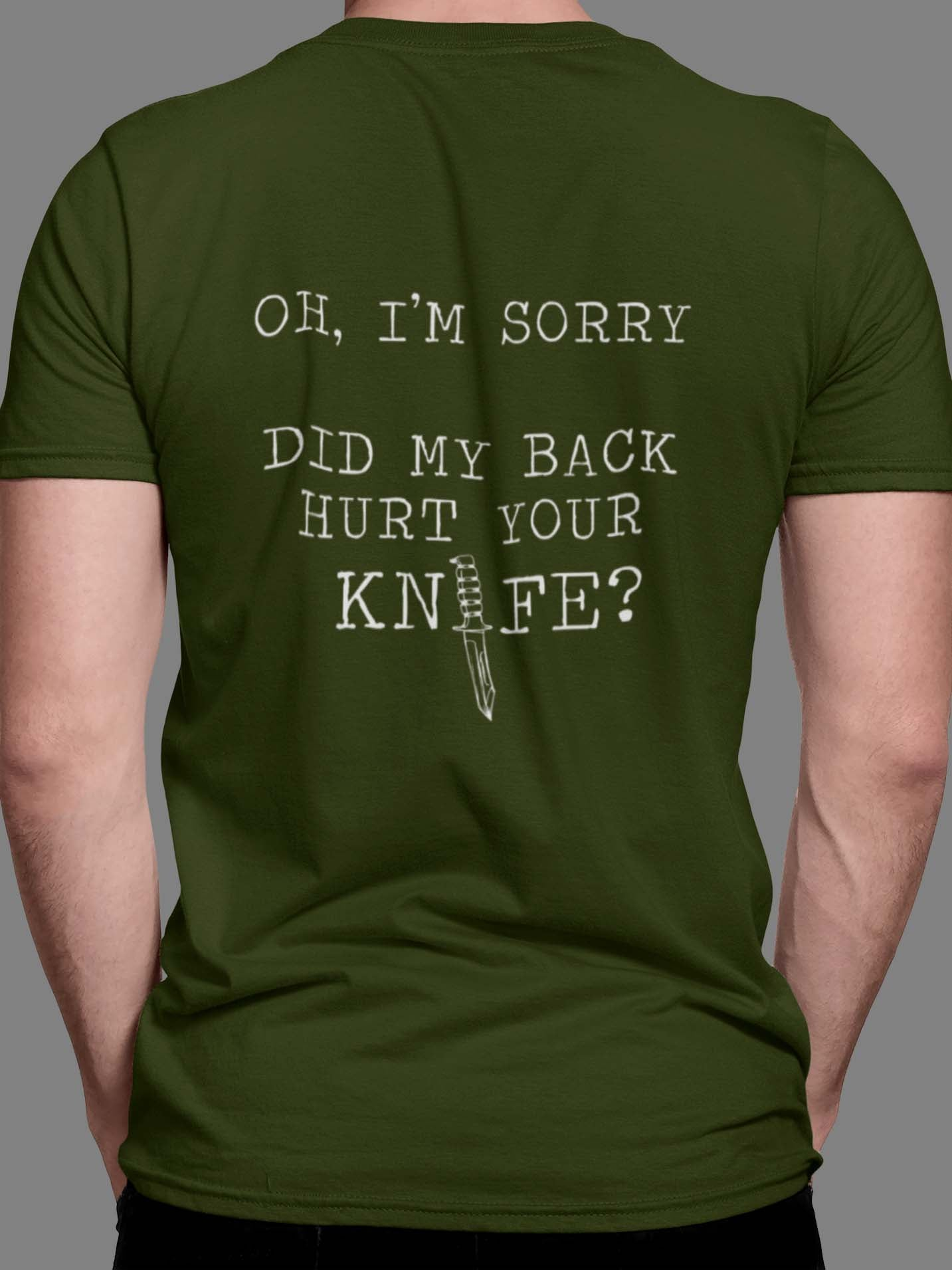 Did My Back Hurt Your Knife Unisex T-Shirt