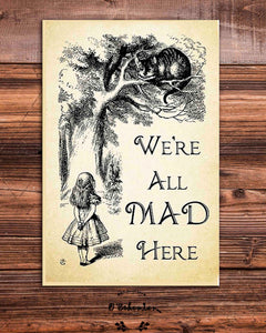 We're All Mad Here Quote Fridge Magnet