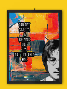 You May Say I'm a Dreamer Framed Wall Art