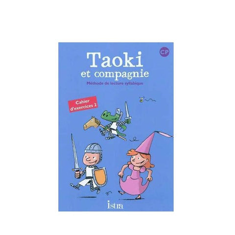 LDF Taoki Et Compagnie Cp - Cahier D'Exercices 2 - Edition 2010
