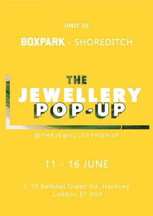 Summer jewellery pop up Boxpark Shoreditch June 2019