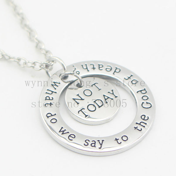 "Game of Thrones inspired ""Not Today"" Pendant Necklace"