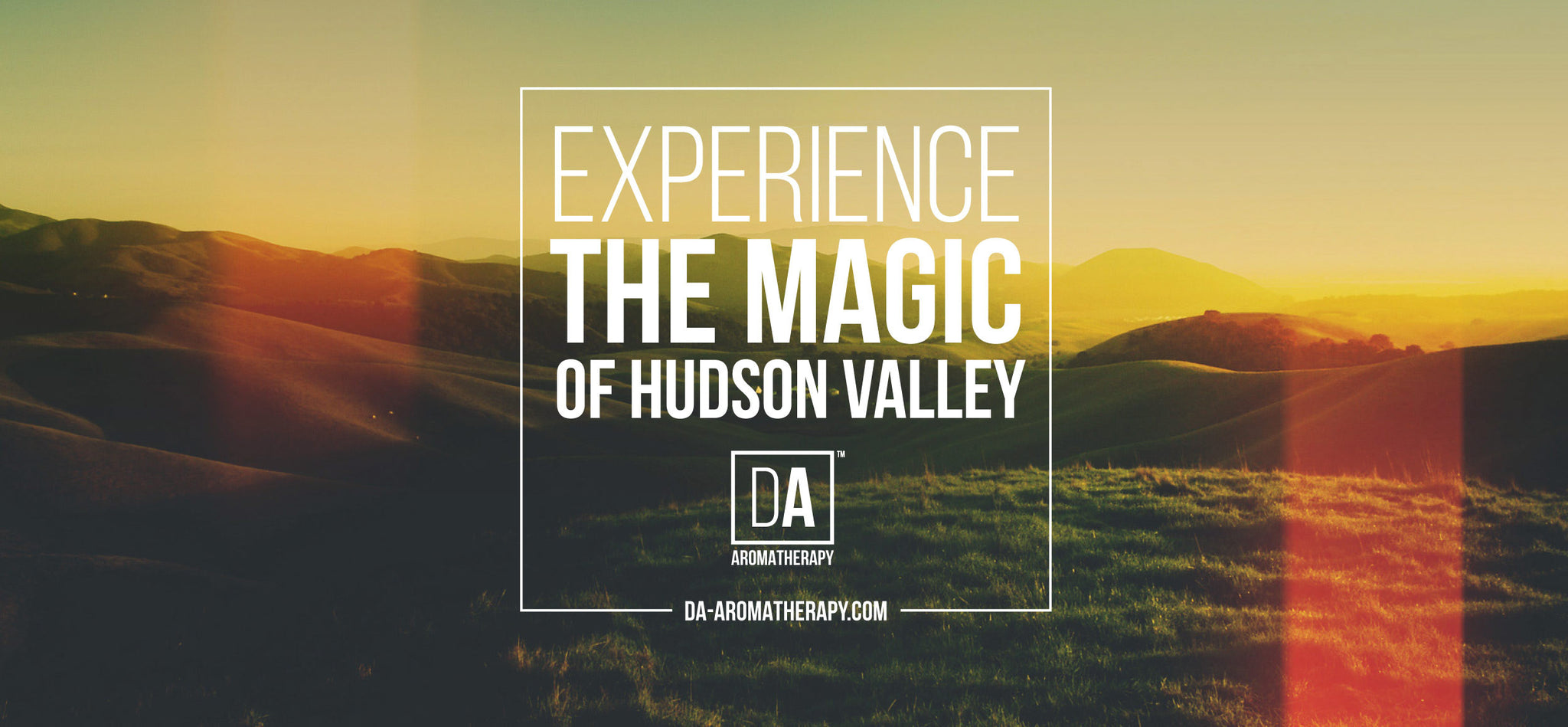 DA Aromatherapy Collection - Experience the Magic of Hudson Valley