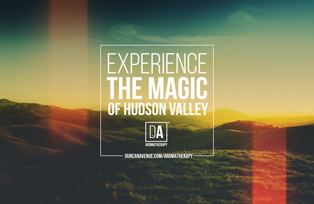 DA Aromatherapy - Experience the Magic of Hudson Valley