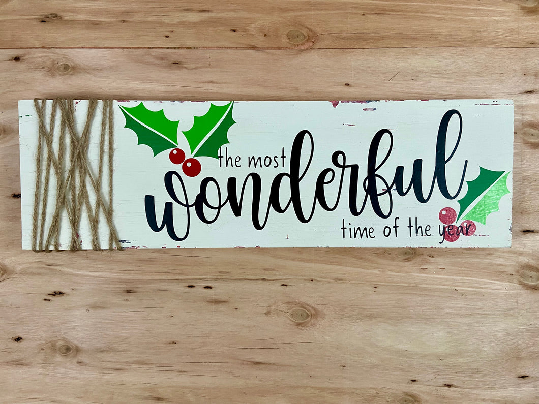 The Most Wonderful Time of the Year Sign