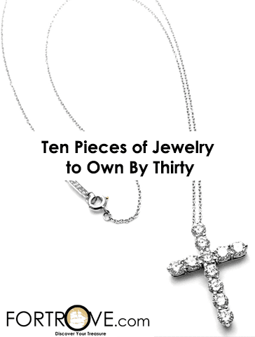 Town and Country Names Ten Pieces of Jewelry to Own By Thirty!
