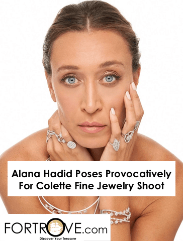 Alana Hadid Poses Provocatively For Colette Fine Jewelry Shoot