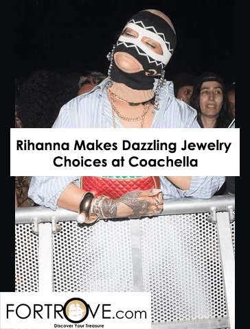 Rihanna Makes Dazzling Jewelry Choices at Coachella