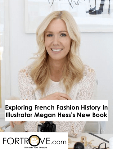 Exploring French Fashion History In Illustrator Megan Hess's New Book