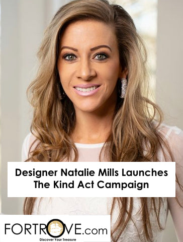 Designer Natalie Mills Launches The Kind Act Campaign