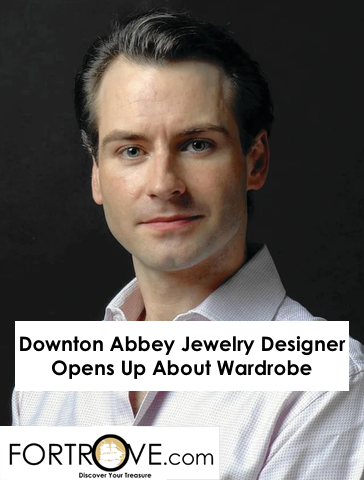 Downton Abbey Jewelry Designer Opens Up About Wardrobe