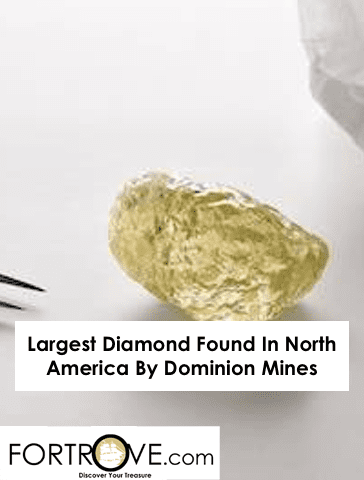 Largest Diamond Found In North America By Dominion Mines