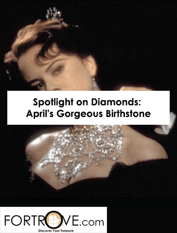 Spotlight on Diamonds: April's Gorgeous Birthstone