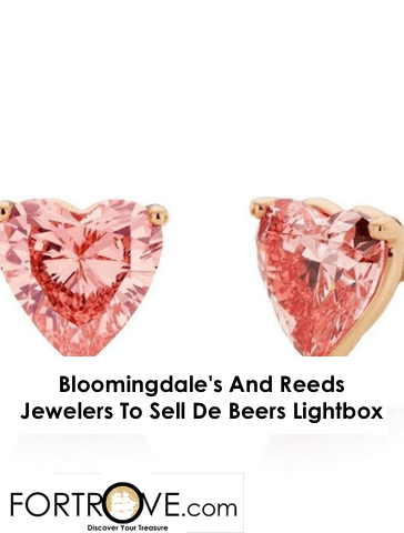 Bloomingdale's And Reeds Jewelers To Sell De Beers Lightbox