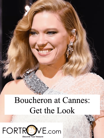 Boucheron at Cannes: Get the Look