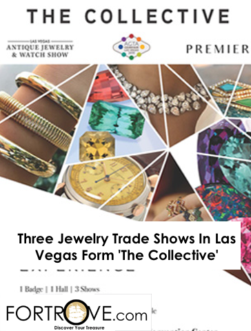Three Jewelry Trade Shows In Las Vegas Form 'The Collective'