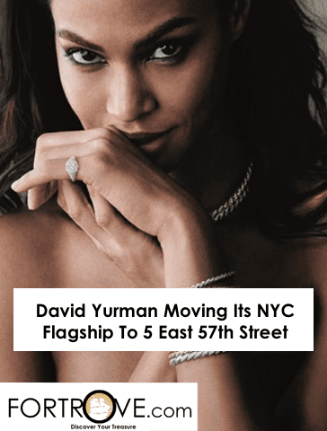David Yurman Moving Its NYC Flagship To 5 East 57th Street