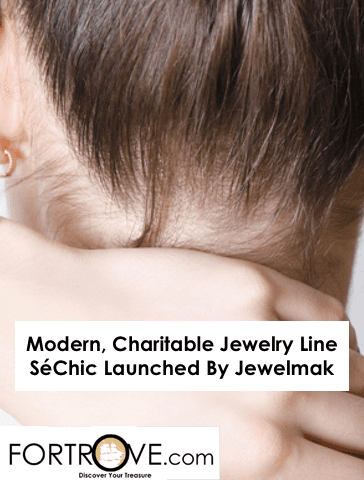 Modern, Charitable Jewelry Line SéChic Launched By Jewelmak