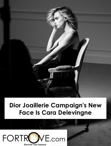 Dior Joaillerie Campaign's New Face Is Cara Delevingne