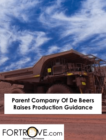 Parent Company Of De Beers Raises Production Guidance