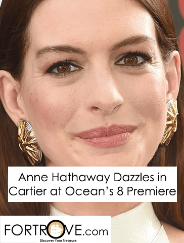 Anne Hathaway Dazzles in Cartier at Ocean's 8 Premiere